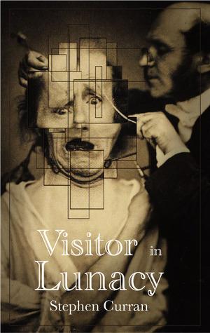 Visitor in Lunacy