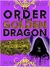 The Order of the Golden Dragon (The Grimm Chronicles #6)