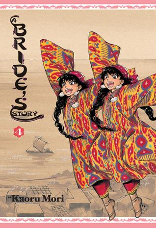 A Bride's Story, Vol. 4 (A Bride's Story, #4)