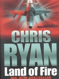 Land of Fire - Chris Ryan
