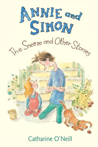 Annie and Simon: The Sneeze and Other Stories: The Sneeze and Other Stories