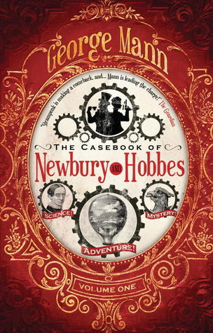 The Casebook of Newbury & Hobbes (Newbury and Hobbes)