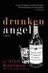 Drunken Angel: A Memoir