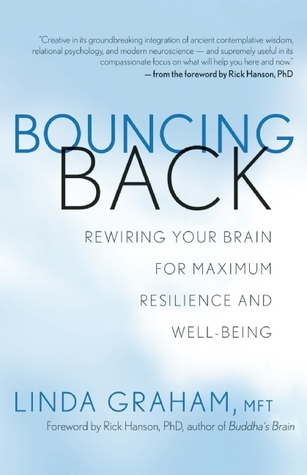 Bouncing back rewiring your brain for maximum resilience and well 16000398 fandeluxe
