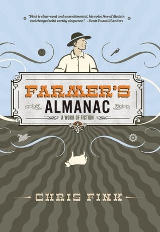 Farmer's Almanac: A Work of Fiction