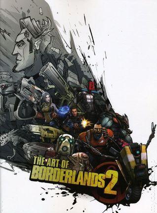 The Art of Borderlands 2