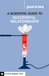 A Scientific Guide to Successful Relationships