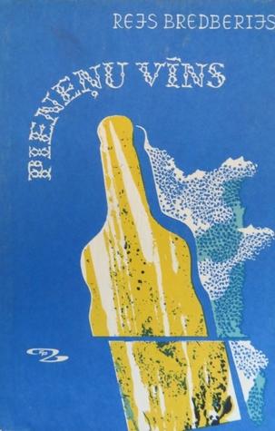 Pieneņu vīns by Ray Bradbury