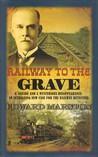 Railway to the Grave (The Railway Detective #7)