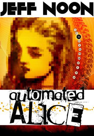 Automated Alice (Vurt, #3)