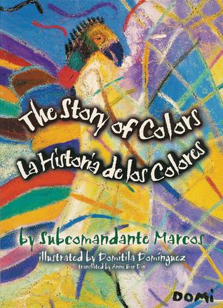 The Story of Colors/La Historia de los Colores by Subcomandante Marcos