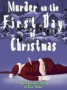 Murder on the First Day of Christmas (Chloe Carstairs, #1)