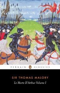 Le Morte d'Arthur, Vol. 1 by Thomas Malory