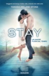 Stay by Tamara Ireland Stone