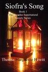 Siofra's Song (Broadus Supernatural Society, #1)