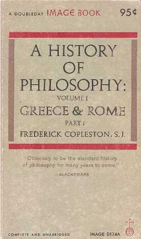 A History Of Philosophy Vol 1 Greece And Rome From The Pre