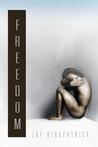 Freedom by Jay Kirkpatrick