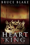Heart of the King (Khirro's Journey, #3)
