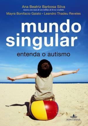 Mundo singular: entenda o autismo