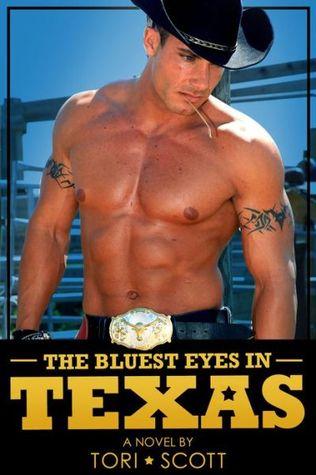 The Bluest Eyes in Texas by Tori Scott