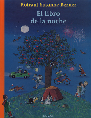 El Libro De La Noche por Rotraut Susanne Berner