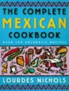 The Complete Mexican Cookbook: Over 180 Authentic Recipes