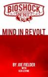 BioShock Infinite: Mind in Revolt