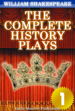 The Complete History Plays of William Shakespeare V.1