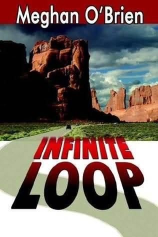 Infinite Loop by Meghan O'Brien