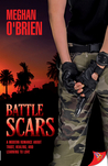 Battle Scars by Meghan O'Brien