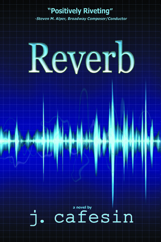 Book Review: J. Cafesin's Reverb