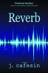 Reverb by J. Cafesin