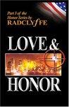 Love & Honor (Honor, #3)