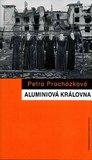 Aluminiová královna (rusko-čečenská válka očima žen)