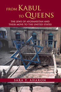 From Kabul to Queens: The Jews of Afghanistan and Their Move to the United States