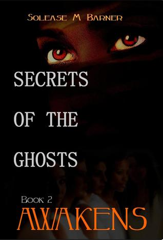 Awakens (Secrets of the Ghosts, #2)