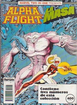marvel-two-in-one-presenta-alpha-flight-la-masa