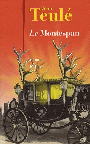 Le Montespan by Jean Teulé