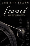 Framed: A Historical Novel about the Revolt of the Luddites