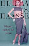Kleren maken de vrouw by Hella S. Haasse