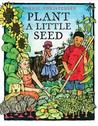 Plant a Little Seed