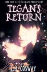 Tegan's Return by L.H. Cosway