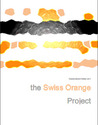 The Swiss Orange Project Book 1: Celladore