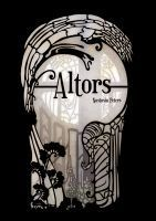 Altors (Zinc Chronicles, #1)