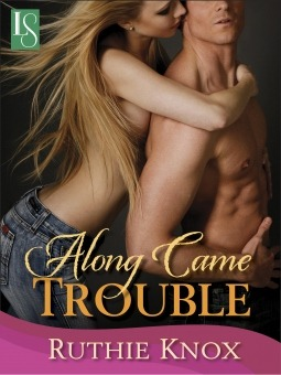 Along Came Trouble(Camelot 2)