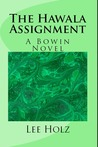The Hawala Assignment (The Bowin Novels, #4)