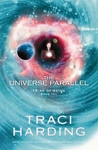 The Universe Parallel (Triad Of Being, #2)