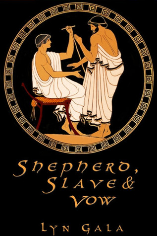 Shepherd, Slave, and Vow by Lyn Gala