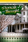 Parrish the Thought (A Christine Sterling Mystery, # 3)