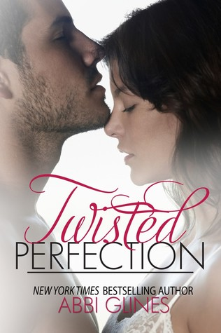 Twisted Perfection (Rosemary Beach, #5; Perfection, #1)